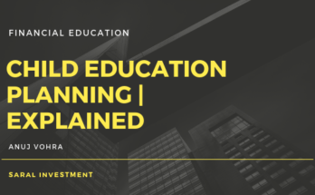 Child education planning by Saral Investment