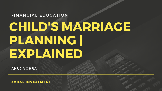 child's marriage planning by Saral Investment